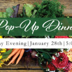 January 28th • Pop-Up Dinner at the Winery