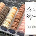 October 21st • Macarons & Wine Pairing SOLD OUT