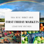 August 3rd • First Friday Market & Yoga with Rob Anthony on Music