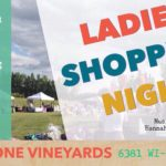 August 7th • Ladies Shopping Night at the Vineyard