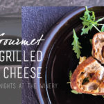 Gourmet Grilled Cheese | Wednesday Nights