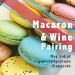 May 3rd • Macarons + Wine Pairing \\ Almond & Ivy at LSV